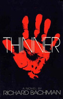 Thinner - Stephen King 1st edition (Richard Bachman)